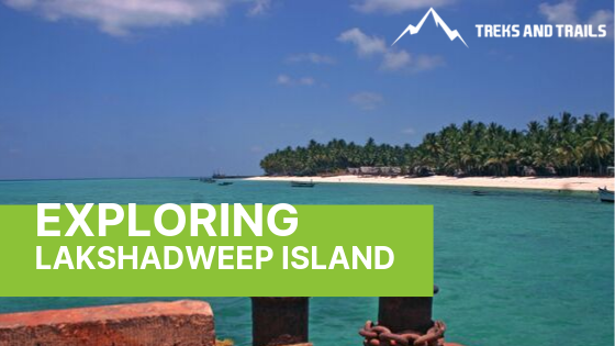 Lakshadweep Island Tour- Paradise for Island lovers